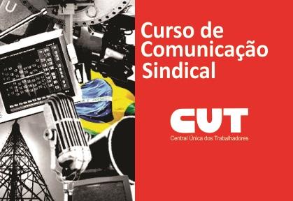 ebff163372b0d Na manhã e tarde do dia 07 de junho, próxima sexta-feira, a Secretaria de  Comunicação e Formação da CUT-Sergipe realiza o Curso de Formação em  Comunicação ...